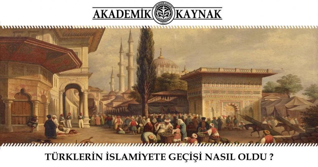 türklerin islamiyeti kabulü