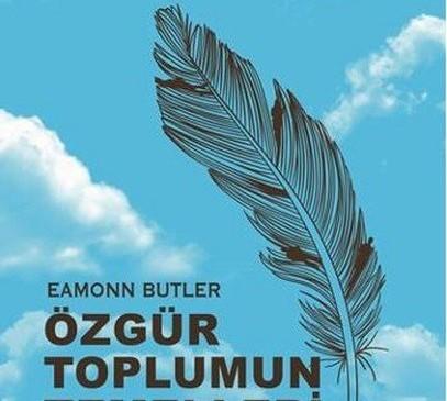 """Eamonn Butler """"Özgür Toplumun Temelleri"""""""