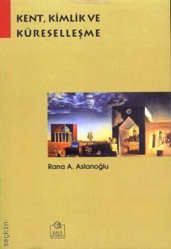 916128558_400_wm Kitap Önerisi: Kent, Kimlik ve Küreselleşme