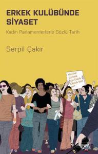 s-191x300 Kitap İncelemesi : Erkek Kulübünde Siyaset