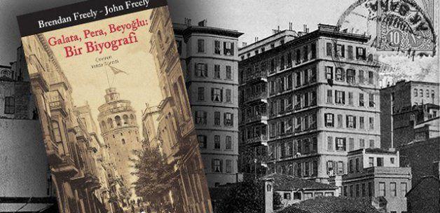 Kitap Önerisi: Galata, Pera, Beyoğlu: Bir Biyografi