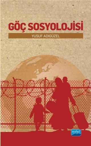 goc-sosyolojisi-nobelkitap_com_304905 Kitap İncelemesi: Göç Sosyolojisi