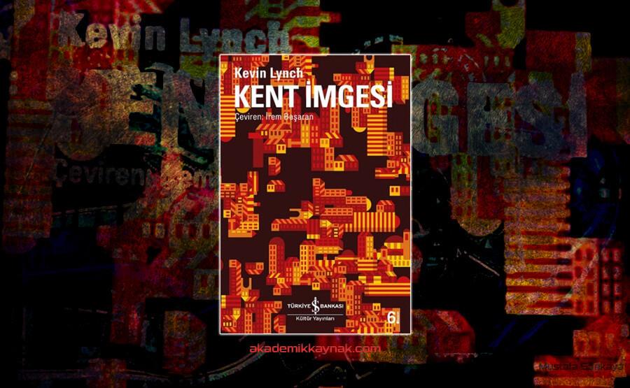 Kitap Önerisi: Kentİmgesi (Kevin Lynch)