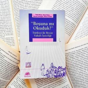 makale-1-300x300 Kitap Analizi: Boşuna Mı Okuduk? - Türkiye' de Beyaz Yakalı İşsizliği