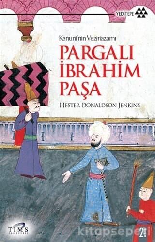 Kitap Analizi: Kanuni'nin Veziriazamı Pargalı İbrahim Paşa